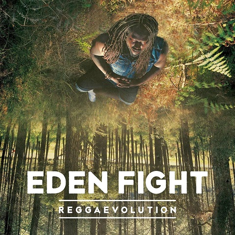Eden Fight - ReggaEvolution // Video + full Album stream